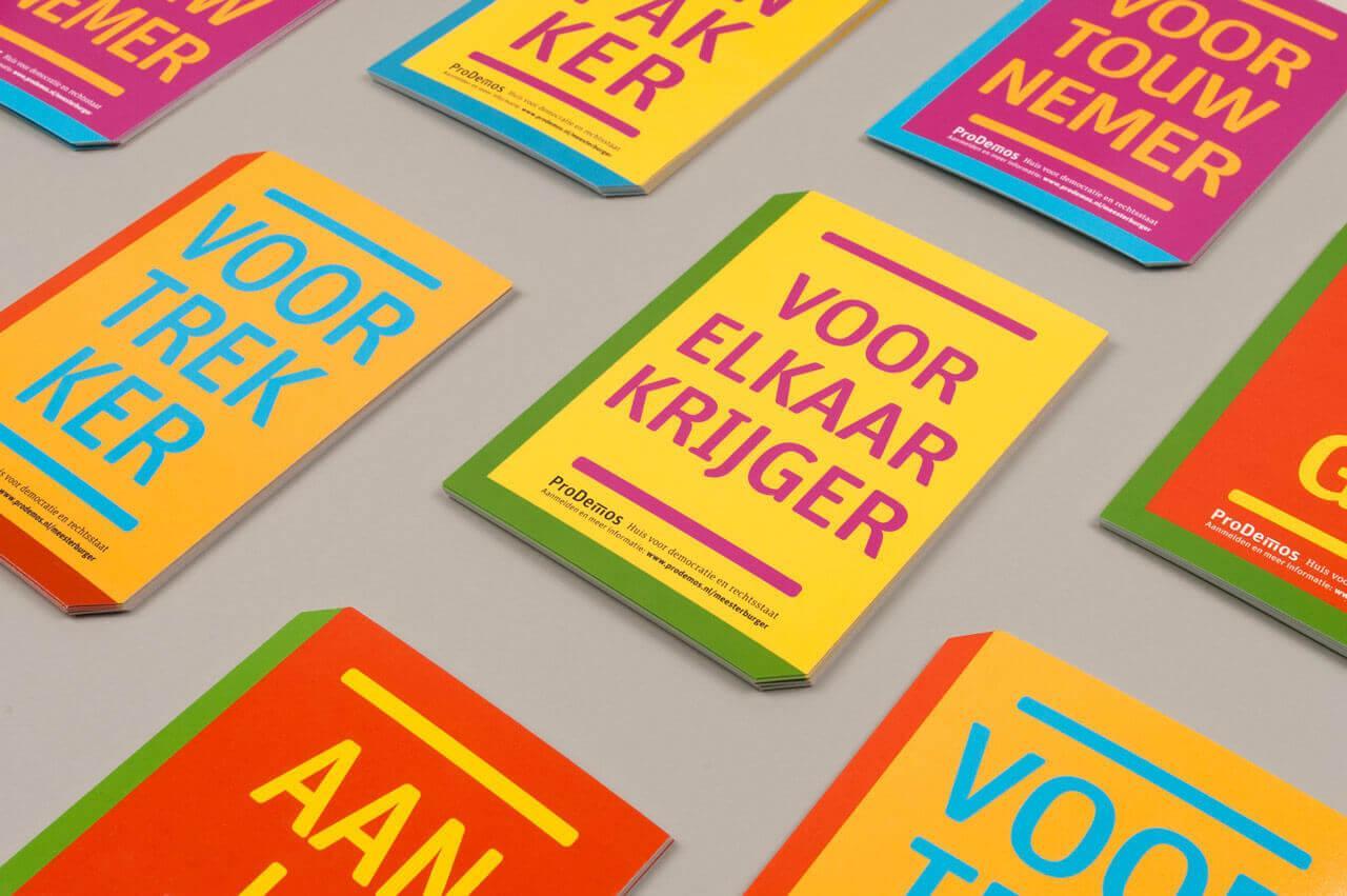 Drukwerk, Meesterburger campagne, prodemos